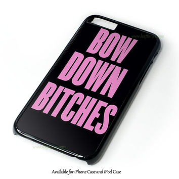Bow Down Beyonce Inspired Design for iPhone and iPod Touch Case