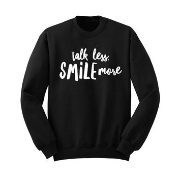 Talk Less Smile More, Hamilton Shirt, Aaron Burr casual Sweatshirt women, Alexander Hamilton Gift Musical Broadway,