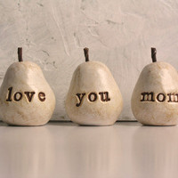 Mothers Day gift for your mom ... love you mom ...Three handmade decorative polymer clay pears ... 3 Word Pears, white