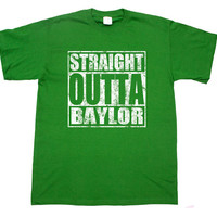 Straight Out of Outta Baylor Hip Hop T shirt