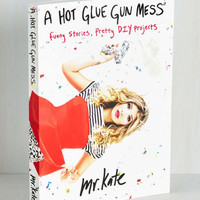 Handmade & DIY A Hot Glue Gun Mess by ModCloth