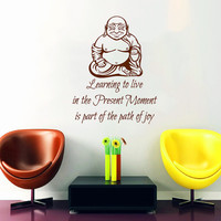 Zen Buddha Wall Decal Quote Learning to Live in the Present Moment Yoga Vinyl Sticker Home Bedroom Design Dorm Room Decor Yoga Decal KI95