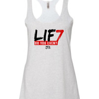 LIF7... Do you even? | Racerback Tank