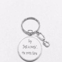 Say Just A Nurse One More Time Stethoscope RN LPN Nurse Gift Keychain