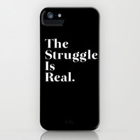 The Struggle Is Real iPhone & iPod Case by Poppo Inc.   Society6