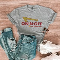 On-N-Off Relationships Shirt