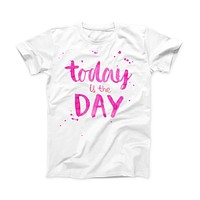 The Today is the Day ink-Fuzed Front Spot Graphic Unisex Soft-Fitted Tee Shirt