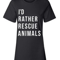 Women's Vault | Rather Rescue Animals | Boyfriend Tee