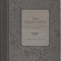 The Guilty Mind: Psychiatry and the Law of Homicide