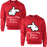 SHE'S MY BEST FRIEND COUPLE SWEATSHIRT