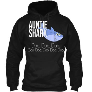 """""""Auntie Shark"""" Baby Mommy Daddy Matching Family Shark  Pullover Hoodie 8 oz"""