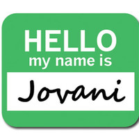 Jovani Hello My Name Is Mouse Pad