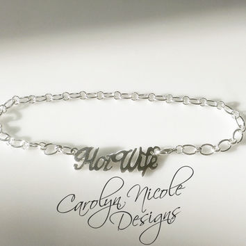 HotWife Anklet (Sterling Silver) by Carolyn Nicole Designs