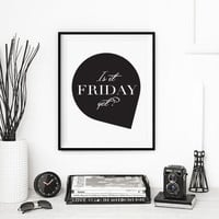 Is It Friday Poster, Weekend Poster Print, Office Decor, Typography Art, Mottos Print, Minimal Art, Typography Poster, Motivational Print.