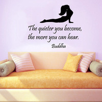 Buddha Wall Decal Quote The Quieter You Become The More You Can Hear Yoga Vinyl Stickers Bedroom Interior Design Living Room Decor Art KI100