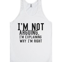 I'm Right.-Unisex White Tank