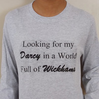 Looking for My Darcy Pride and Prejudice Long Sleeve T-Shirt.