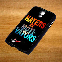 Nike Haters Motivation Nebula Galaxy For Samsung Galaxy S4 Case *76*
