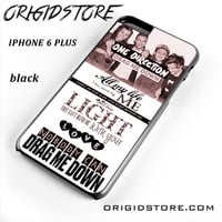 One Direction Drag Me Down Lyrics 1d For Iphone 6 Plus Case UY