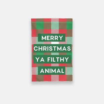 Merry Christmas Ya Filthy Animal Garden Flag
