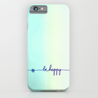 BE HAPPY iPhone & iPod Case by Monika Strigel
