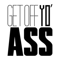 Get Off That Butt - Office Quote Wall Decals