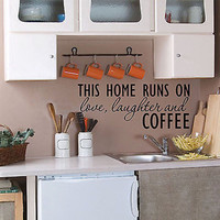 This Home Runs Love Laughter Coffee Quote Vinyl Wall Decal Sticker