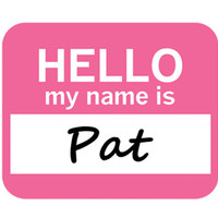 Pat Hello My Name Is Mouse Pad