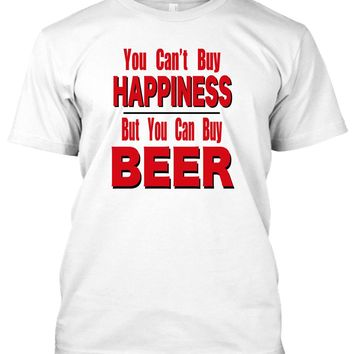 T-Shirt - You Can't Buy Happiness