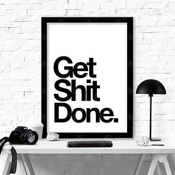 New Cuadros Get Shit Done Wall Pictures For Living Room Canvas Art Wall Art Canvas Painting Posters And Prints No Poster Frame