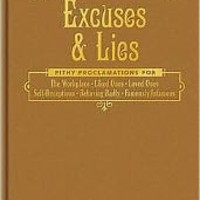 Excuses and Lies: Lines for All Occasions