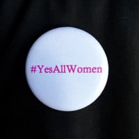 Yes all women hashtag button