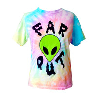 Far Out T-Shirt - Screen Printed T-Shirt- Pastel Tie Dye - Alien T-Shirt - Pastel Grunge - Small- Medium- Large