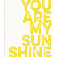 IScreenYouScreen Yellow You Are My Sunshine Print | zulily