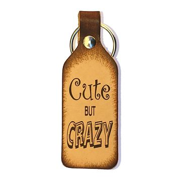 Cute but Crazy Leather Keychain