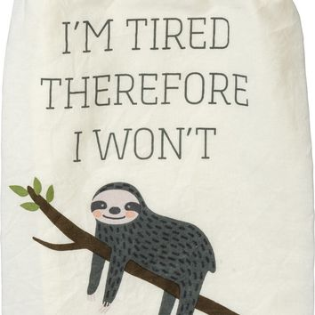 I'm Tired Therefore I Won't Sloth Multicolored Funny Snarky Dish Cloth Towel / Novelty Silly Tea Towels / Cute Hilarious Farmhouse Kitchen Hand Towel