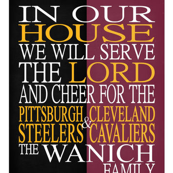 A House Divided - Pittsburgh Steelers & Cleveland Cavaliers personalized family poster Christian gift sports art -multiple sizes