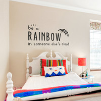 Be a Rainbow Wall Quote Decal