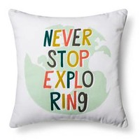 "Never Stop Exploring Throw Pillow (18""x18"") Aqua - Pillowfort™ : Target"