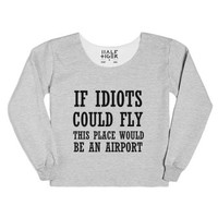 If Idiots Could Fly-Female Heather Grey T-Shirt