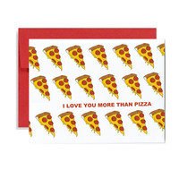 Pizza valentine day card- red valentines day I love you more than pizza red greeting card