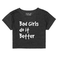 Bad girls do it better-Female Heather Onyx T-Shirt