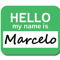 Marcelo Hello My Name Is Mouse Pad