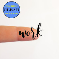 CLEAR Work Stickers CLEAR Work Planner Clear Stickers Planner Transparent Planner Text Stickers Transparent Stickers Happy Planner (it1)