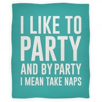 I Like To Party (blanket)