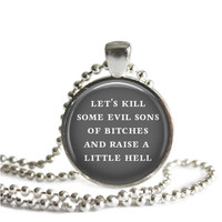 Supernatural Winchester Quote Necklace