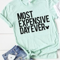 Most Expensive Day Ever Disney T-Shirt