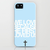 We Love iPhone Case by Hannah Theiring | Society6