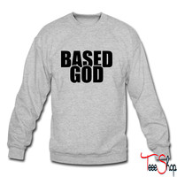 Based God crewneck sweatshirt