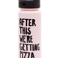 After This We're Getting Pizza Water Bottle by Bando